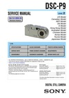 DSC-P9 SERVICE MANUAL LEVEL 2 US Model Ver 1.0 2002. 04 Canadian Model UK Model E Model Hong Kong Model Australian Model Chinese Model Korea Model Tourist Model
