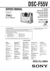 DSC-F55V SERVICE MANUAL E ModelAustralian Model Level 2 Hong Kong Model Chinese Model Tourist Model Japanese Model Ver 1.0 2000. 06