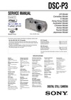 DSC-P3 SERVICE MANUAL US Model Level 2 Canadian Model E Model Hong Kong Model Ver 1.2 2001. 12 Australian Model Chinese Model Korea Model Tourist Model